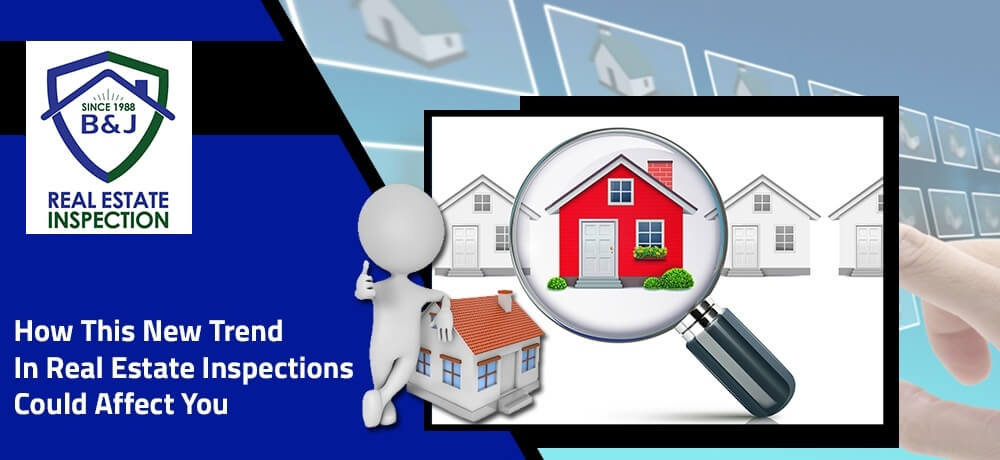 New Trend in Real Estate Inspection